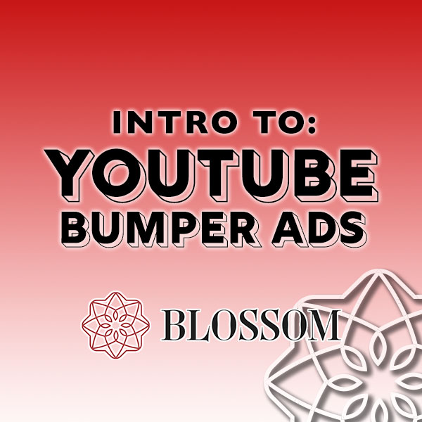 YouTube Bumpers: Short Ads, Big Impact